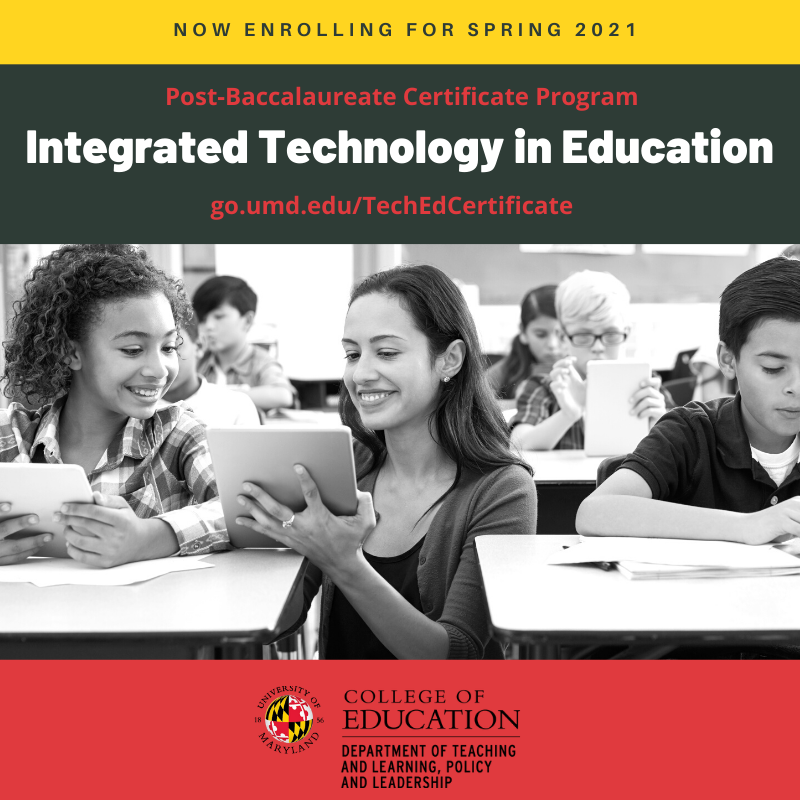 Flier UMD Spring 2021 Integrated Technology in Education Post-baccalaureate course